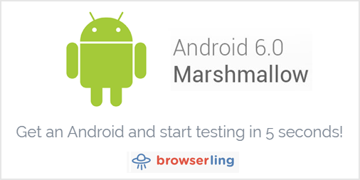 Android Marshmallow cross-browser testing